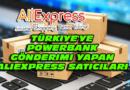 Türkiye'ye PowerBank Gönderimi Yapan Aliexpress Satıcıları